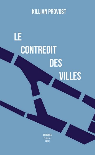 Couverture de 'Le contredit des villes'