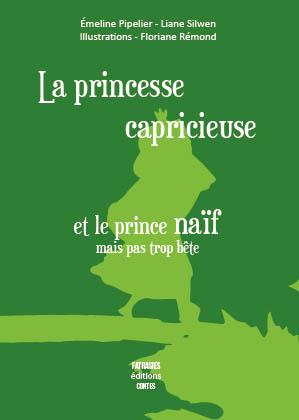 La princesse capricieuse